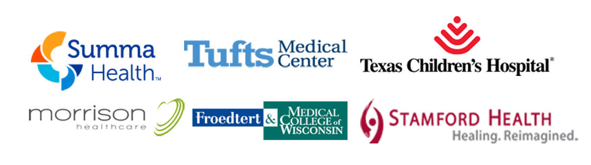 Trusted by Summa Health, Tufts Medical Center, Texas Children's Hospital, Morrison Healthcare, Froedtert & Medical College of Wisconsin and Stamford Health in the USA